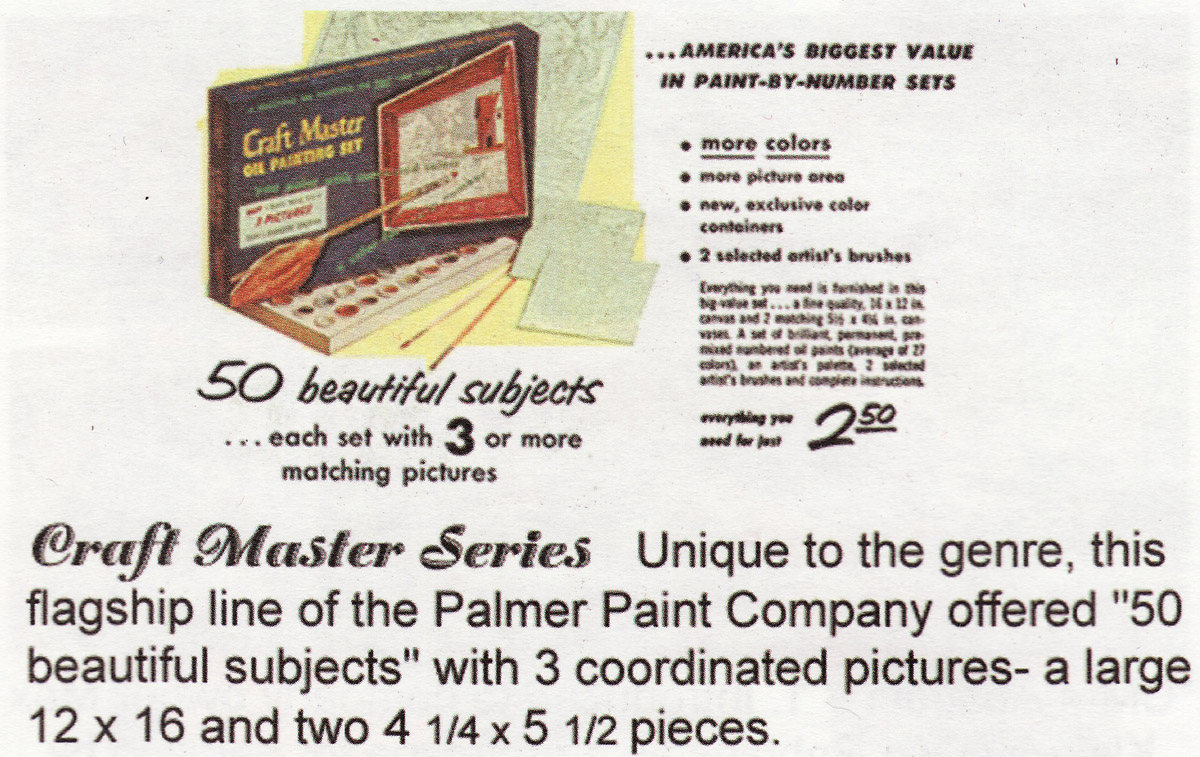 Craft Master Series: Unique to the genre, this flagship line of the Palmer Paint Company offered '50 beautiful subjects' with 3 coordinated pictures - a large 12 x 16 and two 4 1/4 x 5 1/2 pieces.